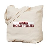 Worlds best Sociology Teacher Tote Bag