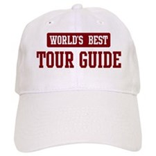 Worlds best Tour Guide Baseball Cap