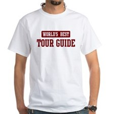 Worlds best Tour Guide Shirt