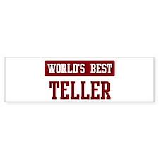 Worlds best Teller Bumper Bumper Sticker