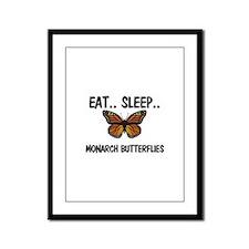 Eat ... Sleep ... MONARCH BUTTERFLIES Framed Panel