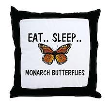 Eat ... Sleep ... MONARCH BUTTERFLIES Throw Pillow