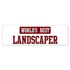 Worlds best Landscaper Bumper Sticker (50 pk)