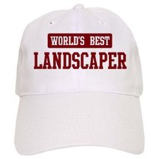 Worlds best Landscaper Baseball Cap