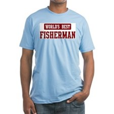 Worlds best Fisherman Shirt