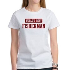 Worlds best Fisherman Tee