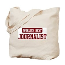 Worlds best Journalist Tote Bag