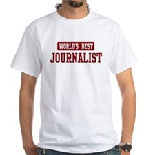 Worlds best Journalist Shirt