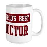 Worlds best Doctor Coffee Mug
