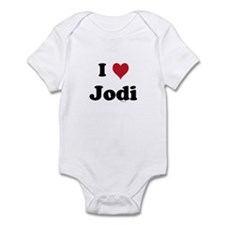 I love Jodi Infant Bodysuit