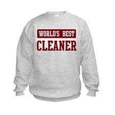 Worlds best Cleaner Sweatshirt