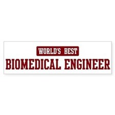 Worlds best Biomedical Engine Bumper Bumper Sticker
