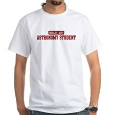 Worlds best Astronomy Student Shirt