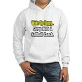 """Sleep w/ Softball Coach"" Hoodie"