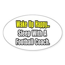 """Sleep w/ Football Coach"" Oval Sticker (50 pk)"