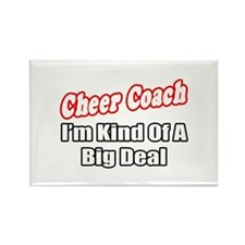 """Cheer Coach...Big Deal"" Rectangle Magnet (10 pack"