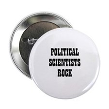 POLITICAL SCIENTISTS ROCK Button