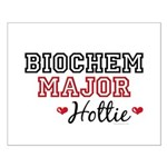 Biochem Major Hottie Small Poster