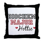 Biochem Major Hottie Throw Pillow