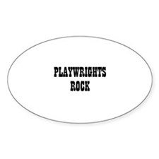 PLAYWRIGHTS ROCK Oval Decal