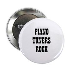 "PIANO TUNERS ROCK 2.25"" Button (10 pack)"
