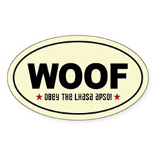 WOOF- Obey the Lhasa Apso! Oval Decal