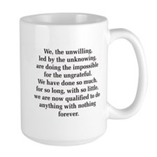 We The Unwilling Mug Mugs