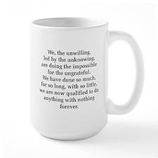 We The Unwilling Coffee MugMugs