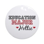 Education Major Hottie Ornament (Round)