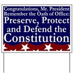 Oath of Office Pro-Constitution Yard Sign