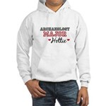 Archaeology Major Hottie Hooded Sweatshirt