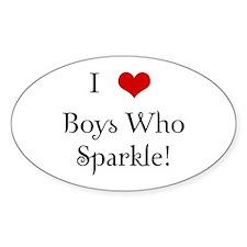 I Love Boys Who Sparkle Oval Decal