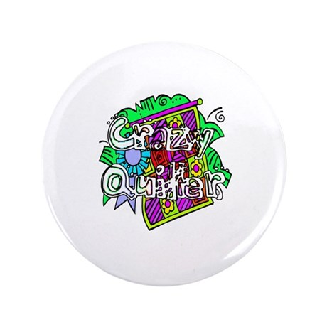 "Crazy Quilter 3.5"" Button"