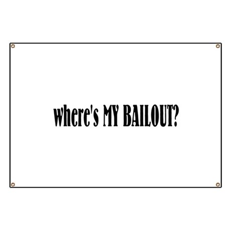 Where's My Bailout Banner