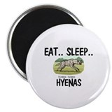 "Eat ... Sleep ... HYENAS 2.25"" Magnet (10 pack)"