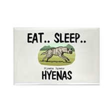 Eat ... Sleep ... HYENAS Rectangle Magnet