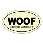 WOOF- Obey the SCHNOODLE! Sticker