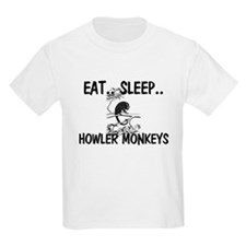 Eat ... Sleep ... HOWLER MONKEYS T-Shirt