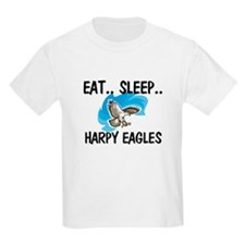 Eat ... Sleep ... HARPY EAGLES T-Shirt