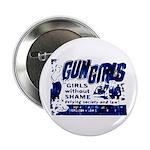 Gun Girls Button