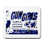 Gun Girls Mousepad
