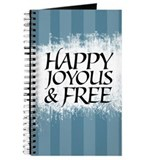 Happy Joyous &amp; Free Journal