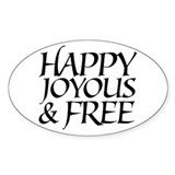 Happy Joyous &amp; Free Oval Decal