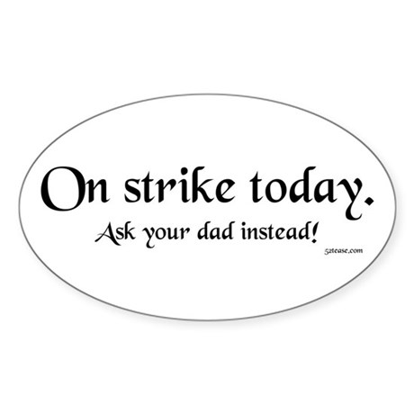 Mom on Strike Today Oval Sticker