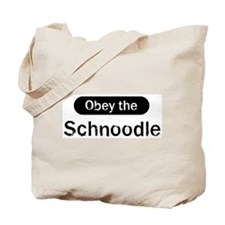 Obey the Schnoodle Tote Bag