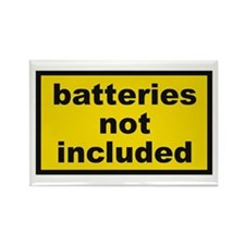 Batteries Not Included Rectangle Magnet