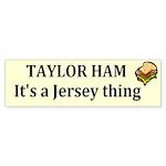 Taylor Ham Bumper Sticker (10 pk)