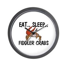Eat ... Sleep ... FIDDLER CRABS Wall Clock