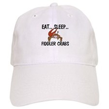 Eat ... Sleep ... FIDDLER CRABS Cap