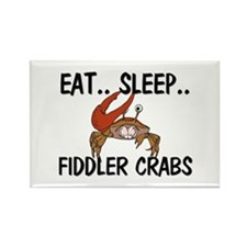 Eat ... Sleep ... FIDDLER CRABS Rectangle Magnet (